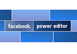 Power Editor, a Chrome browser plug-in, helps create targeted Facebook ads based on consumers' purchase history and lifestyle