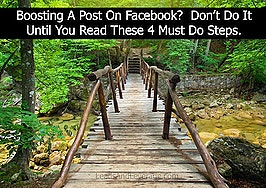Boosting a post on Facebook? Don't do it until you read these 4 must-do steps
