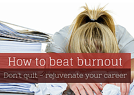 What to do when you're burned out from your real estate career