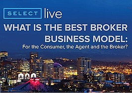 What is the best real estate broker business model -- for the consumer, the agent and the broker?