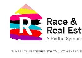 Exclusive Livestream: Redfin's Race & Real Estate Symposium