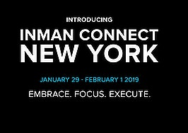 Embrace. Focus. Execute. Introducing Inman Connect New York 2019