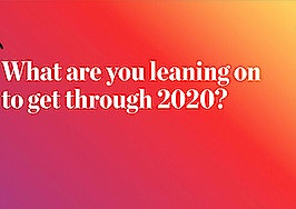 Pulse: What you're leaning on to get through 2020