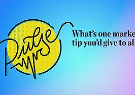 Pulse: The one marketing tip you give to all agents