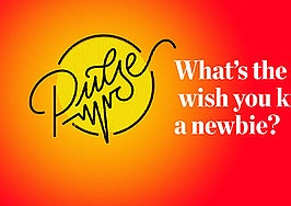 Pulse: What's the one thing you wish you knew as a newbie?