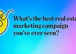 Pulse: What's the best real estate marketing campaign you've ever seen?