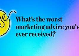Pulse: Readers share the worst marketing advice they've ever received